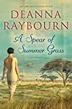 Front cover for the book A Spear of Summer Grass by Deanna Raybourn