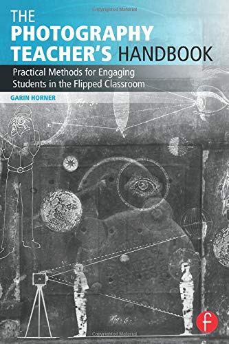 The Photography Teacher's Handbook is an educator's resource for developing active, flipped learning environments in and out of the photo classroom, featuring ready-to-use methods to increase student engagement and motivation. Using the latest resear...