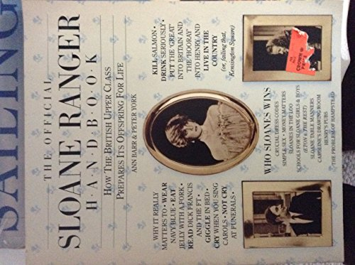 the-official-sloane-ranger-handbook-how-the-british-upper-class-prepares-its-offspring-for-life