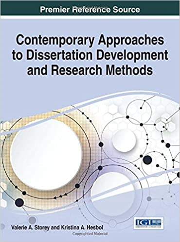 Contemporary Approaches to Dissertation Development and Research Methods  Advances in Knowledge Acquisition  Transfer  and Management   st Edition Amazon com