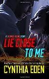 Lie Close To Me (Lazarus Rising) (Volume 5)