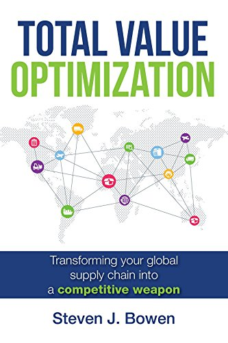 Amazon total value optimization transforming your global total value optimization transforming your global supply chain into a competitive weapon by bowen fandeluxe Gallery