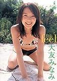 大友みなみ feel [DVD]