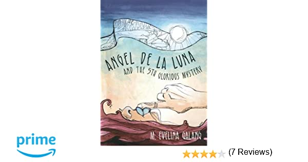 Amazon m evelina galang books biography blog audiobooks angel de la luna and the 5th glorious mystery fandeluxe Choice Image