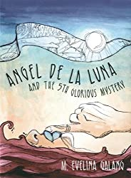 Amazon m evelina galang books biography blog audiobooks angel de la luna and the 5th glorious mystery fandeluxe Gallery
