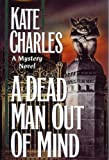 A Dead Man Out of Mind, Kate Charles, 0892965851