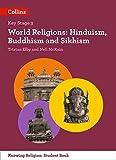 KS3 Knowing Religion – World Religions: Hinduism, Buddhism and Sikhism