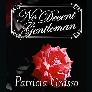 No Decent Gentleman Audiobook