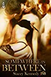 Somewhere in Between (1Night Stand Book 35)