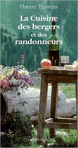 Lire en ligne La Cuisine des bergers et des randonneurs epub pdf