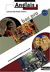 Anglais Bac Pro 3 ans Grand Format : A2, B1