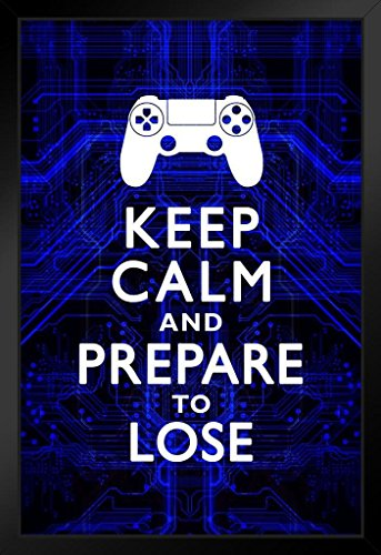Keep Calm and Prepare To Lose Video Game Controller Gamer Gaming Circuits Blue Framed Poster 12x18 by ProFrames inch