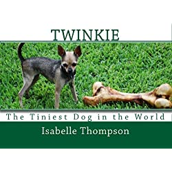 Twinkie: The Tiniest Dog in the World
