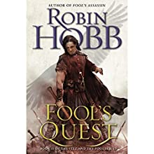 Fool's Quest: Book II of the Fitz and the Fool trilogy | Livre audio Auteur(s) : Robin Hobb Narrateur(s) : Elliot Hill