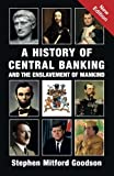 img - for A History of Central Banking & The Enslavement of Mankind book / textbook / text book