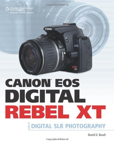 Canon EOS Digital Rebel XT Guide to Digital SLR Photography (Best Camera Store In Seattle)