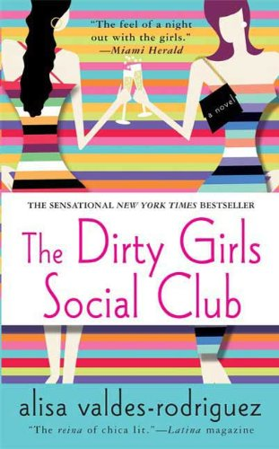 The dirty girls social club a novel kindle edition by alisa the dirty girls social club a novel by valdes rodriguez alisa fandeluxe Choice Image