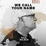 We Call Your Name