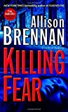Killing Fear, Allison Brennan, 034550271X