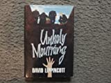 img - for Unholy Mourning book / textbook / text book