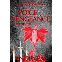Voice of Vengeance: The Phoenix (Kingdom of Destiny Book 15)