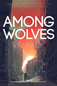 AMONG WOLVES (Children Of The Mountain Book 1) by [Hakok, R.A.]