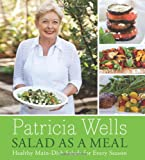Salad as a Meal, Patricia Wells, 006123883X