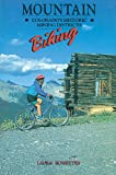 Mountain Biking Colorado's Historic Mining Districts, Laura Rossetter, 1555910904