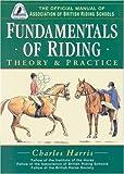 Fundamentals of Riding, Charles Harris, 0851316514