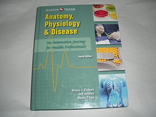 Anatomy, Physiology, and Disease -- Texas