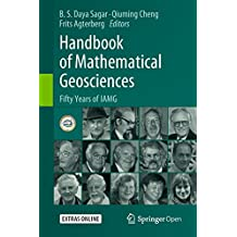 Handbook of Mathematical Geosciences: Fifty Years of IAMG