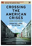 Crossing the American Crises: From Collapse to [DVD] [2010] [Region 1] [US Import] [NTSC]