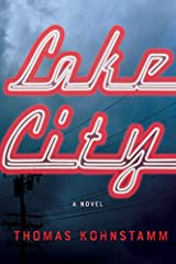"""""""Lake City is a darkly funny and extremely relevant debut novel about American inequality and moral authority, featuring a sad-sack antihero who takes way too long to grow up. When he finally does, the results are beautiful, and the book ulti..."""