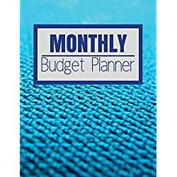 Monthly Budget Planner: Blue Sky Cloth Surface Design Budget Planner Book With Calendar 2018-2019 Income List, Monthly Expense Categories and Weekly Budget Planner and Bill Tracker (Volume 1)