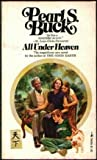 All under Heaven, Pearl S. Buck, 0671786989