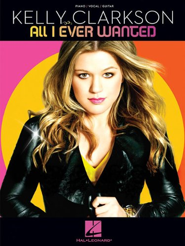 Kelly Clarkson - All I Ever Wanted (Piano/Vocal/Guitar)