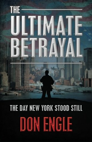 The Ultimate Betrayal: The Day New York Stood Still ebook