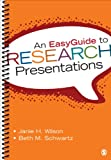 An EasyGuide to Research Presentations (EasyGuide Series) 1st Edition