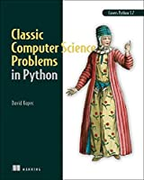 Classic Computer Science Problems in Python Front Cover