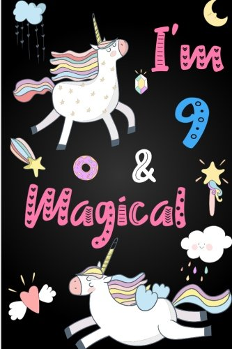 Read Online I'm 9 and Magical: Cute Unicorn Journal Lined Blank Notebook and Happy Birthday Notebook for 9 Year Old Girls, Cute Unicorn Birthday Journal Birthday Gift for 9th Birthday ebook