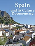 Spain and its Culture Documentary