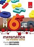 Nos Dias de Hoje. Matemática na Medida Certa. 6º Ano