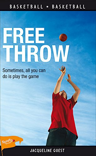 Free Throw (Lorimer Sports Stories)