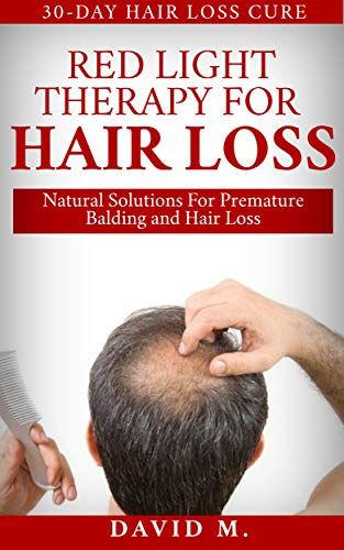 Red Light Therapy For Hair Loss: Natural Solutions For Premature Balding and Hair Loss (Best Dog Shampoo For Hair Loss)
