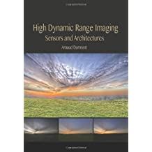 High Dynamic Range Imaging: Sensors and Architectures