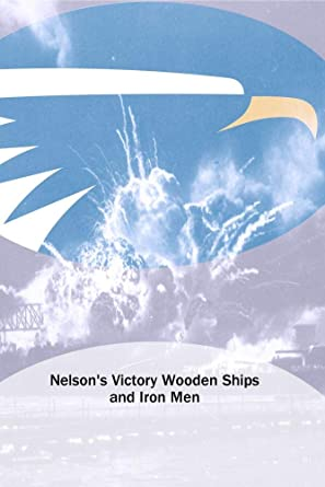 Amazoncom Nelsons Victory Wooden Ships And Iron Men Movies Tv