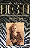 Married to a Rock Star, Shemane Nugent, 1592285619