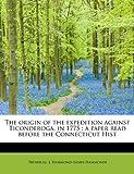 The Origin of the Expedition Against Ticonderoga, In 1775, Trumbull J. Hammond (James Hammond), 1241662215