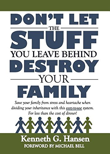 (Don't Let the Stuff You Leave Behind Destroy Your Family)