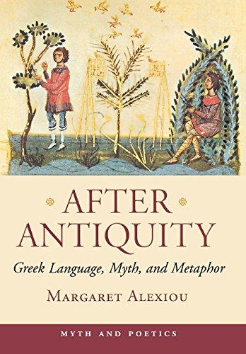 After Antiquity  Greek Language  Myth  And Metaphor  Myth And Poetics